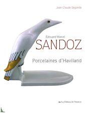 Edouard-Marcel Sandoz - Porcelaines d' Haviland