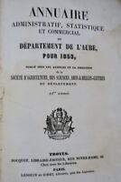 ANNUAIRE ADMINISTRATIF, statistique et commercial du département de l'Aube po...