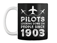 Aviation Pilot Looking Down 1903 T - Pilots On People Since Gift Coffee Mug