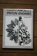 """A History of Aircraft Piston Engines"" by Herschel Smith - Softbound - 1994"
