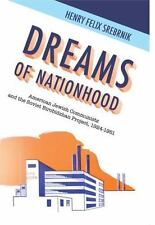 Dreams Of Nationhood: American Jewish Communists And The Soviet Birobidzhan P...