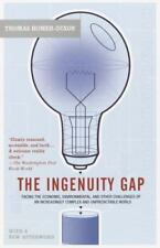 Ingenuity Gap : Facing the Economic, Environmental, and Other Challenges of an