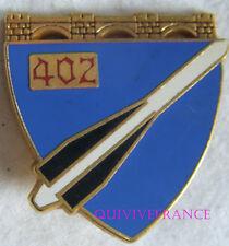 IN7551 - INSIGNE 402° Régiment d'Artillerie Antiaérienne, dos grenu plat