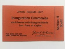 1977 PRESIDENT JIMMY CARTER INAUGURATION Swearing in Section H South Ticket Pass