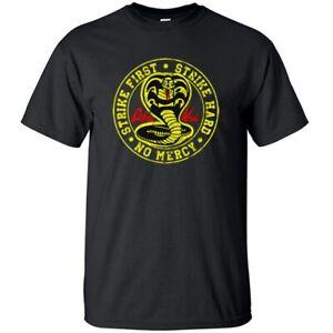 Cobra Kai T Shirt Strike First Strike Hard No Mercy Men Women Karate Kid TV Show