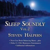 Steven Halpern - Sleep Soundly 2 [New CD]