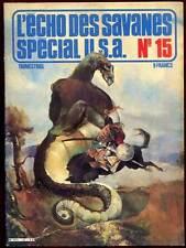 L'ECHO DES SAVANES SPECIAL USA N°15. 1979.