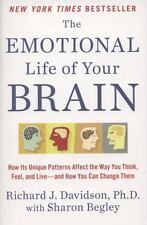 The Emotional Life of Your Brain: How Its Unique Patterns Affect the Way You...