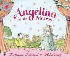 Angelina and the Princess by Katharine Holabird & Helen Craig  NEW
