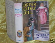 Rare DREAM-O-DAY JILL Eveline M Williams 1938 hcov djkt