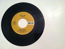RARE - PAUL EVANS - NOT ME - 45 RPM  (ORIGINAL LABEL)    VG+++
