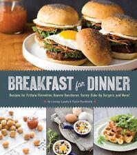Breakfast for Dinner : Recipes for Frittata Florentine, Huevos Rancheros,...