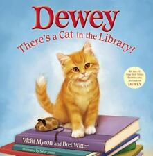 Dewey: There's a Cat in the Library! (Hardback or Cased Book)