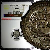 GUATEMALA Silver 1884 1/4 Real NGC MS65 Low Mintage-100,000 KM# 151