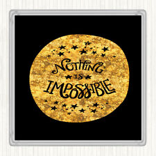 Black Gold Nothing Impossible Unicorn Quote Drinks Mat Coaster
