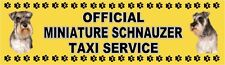 MINIATURE SCHNAUZER OFFICIAL TAXI SERVICE  Dog Car Sticker  By Starprint