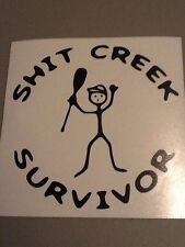 Sh!t Creek Survivor Die Cut Vinyl Decal, Boat,Car,Truck,Funny,iPad,laptop