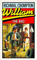 William the Bad by Crompton, Richmal, Acceptable Used Book (Mass Market Paperbac