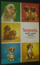 Sergeant's Dog Care Book A Ready Reference for the Care Your Dog Deserves