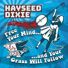 Hayseed Dixie - Free Your Mind And Your Grass Will Follow (NEW CD)
