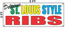 St. Louis Style Ribs Banner Sign NEW 2x5