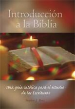 Intoduccion A La Biblia: Una Guia Catolica Para El Estudio De Las Sagradas Es...