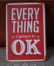 Every Thing OK Metal Tin Signs Retro Poster Home Pub Bar Wall Decor