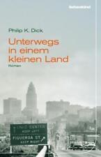Unterwegs in einem kleinen Land von Philip K. Dick (2009, Gebundene Ausgabe)