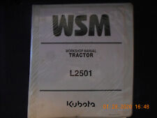 Kubota L2501 Workshop Service Manual WSM 9Y111-11210
