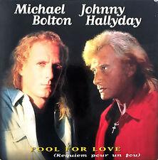 Michael Bolton & Johnny Hallyday CD Single Fool For Love (Requiem Pour Un Fou)