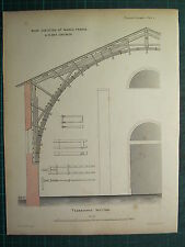1858 CARPENTARY JOINERY ARCHITECTURE PRINT ~ ROOF EXECUTED AT MARAC FRANCE