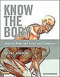 Know the Body : Muscle, Bone, and Palpation Essentials by Joseph E. Muscolino (2