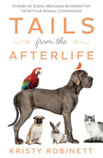 Book - Tails from the Afterlife - Signs, Messages, Inspiration from Animals