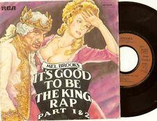 "Mel Brooks  ""It's Good To Be The King Rap Part 1 & 2""  French Press P/C 45 Vinyl"