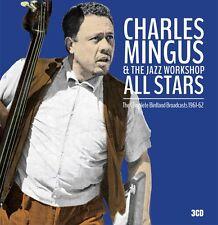 CHARLES MINGUS & THE JAZZ WORKSHOP-The Complete Birdland Broadcasts 1961-62. 3CD