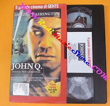 VHS film JOHN Q. Denzel Washington Nick Cassavetes Ray Liotta GENTE(F139) no*dvd
