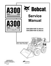 New Bobcat A300 Turbo & Highflow All Wheel Steer Updated 2006 Edt Service Manual