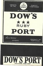 DOW'S RUBY PORT VINTAGE LARGE LABEL PORTUGAL