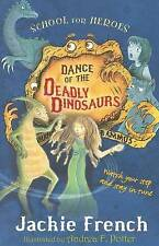 Dance of the Deadly Dinosaurs by Jackie French (Paperback, 2010) Tween! New Book