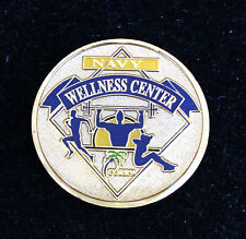 US NAVY WELLNESS  CENTER CHALLENGE COIN IT'S NEVER TOO LATE TO START