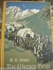 France R.H Die silbernen Berge eine historisch-naturwissenschaftliche Erzählung