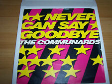"""The Communards - Never Can Say Goodbye - 7 """" Single"""