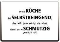 KÜCHE IST SELBSTREINIGEND FUNSCHILD - 10x15 cm Blechkarte Blechschild 15044