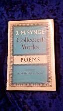 J.M. SYNGE COLLECTED WORK VOL 1 POEMS by- R. SKELTON - H/BD/W-1962- £3.25UK POST