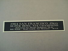 San Francisco 49ers Super Bowl 19 Nameplate For A Football Jersey Case 1.25 X 6