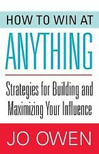 How to Win at Anything: Strategies for Building and Maximizing Your In-ExLibrary