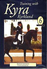 NEW Dressage DVD TRAINING WITH KYRA KYRKLUND Volume 6