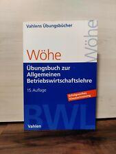 Übungsbuch zur Allgemeinen Betriebswirtschaftslehre, Wöhe
