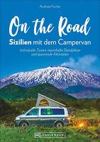 Sizilien mit dem Campingbus Routen Stellplätze Touren Wohnmobil VW Bus Buch
