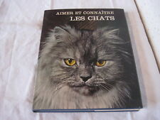 Livre Aimer et connaitre les Chats